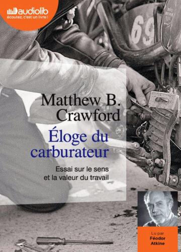 studio load livre audio matthew b crawford eloge du carburateur